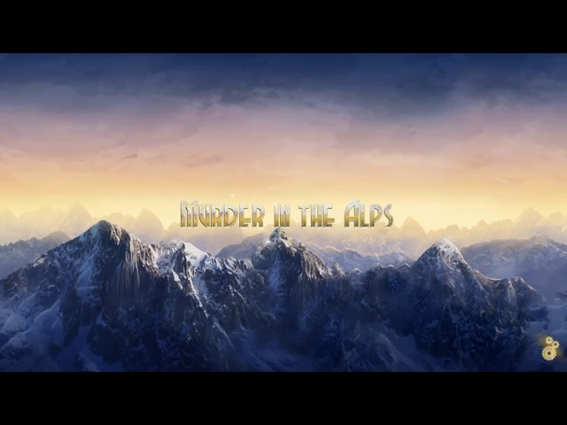 Murder in the Alps Part 1 Chapter 1-2