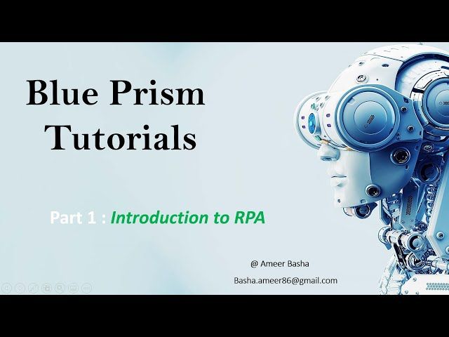 (Blue Prism, Automation Anywhere & UiPath) Part 1 : Introduction to RPA