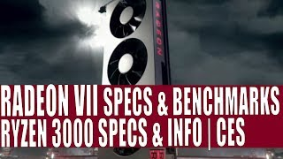 AMD CES - Radeon VII CONFIRMED | Ryzen 3000 Benchmarks | Xbox Scarlet Powered By AMD