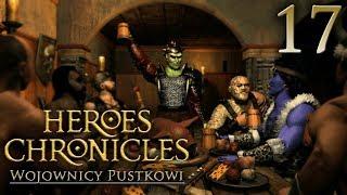 PRZEPRAWA [#17] Heroes Chronicles: Wojownicy Pustkowi