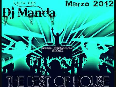 New Top 10 Mix House – Musica Commerciale Marzo 2012 (Dj Manda)
