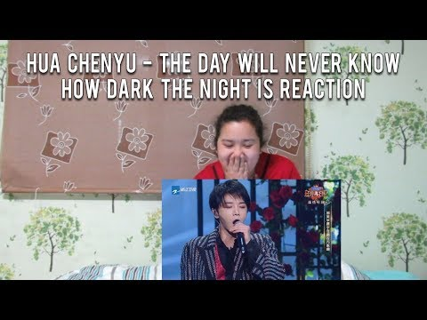 Shy Reacts: Hua Chenyu (华晨宇) - The Day Will Never Know How Dark The Night Is (白天不懂夜的黑)