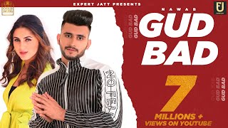 Gud Bad (Gurlej Akhtar, Nawab) Mp3 Song Download