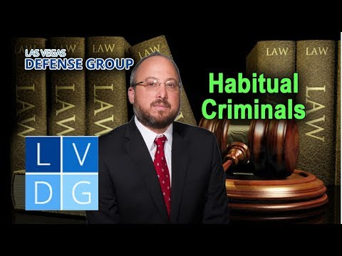 """Habitual criminal"" law in Nevada – 3 key things to know (UPDATED LAW IN DESCRIPTION)"