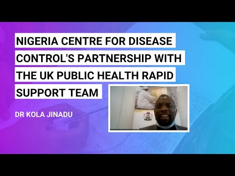 Nigeria Centre for Disease Control's partnership with the UK Public Health Rapid Support Team
