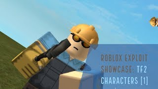 Roblox Exploit Showcase (TF2 Characters) [1]