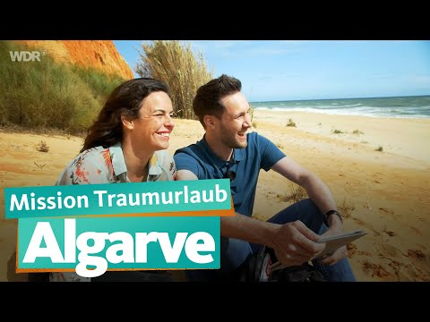 Algarve - Mission Traumurlaub | WDR Reisen