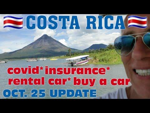 Costa Rica 🇨🇷 Update Oct. 25  Covid, Insurance, Land Borders, Rental Car, Buy A Car 🚗