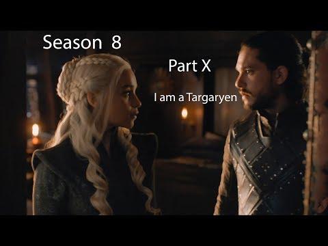 Game of Thrones season 8. I am a Targaryen