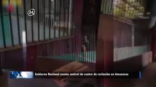 Gobierno Nacional asume control de centro de reclusión en Amazonas