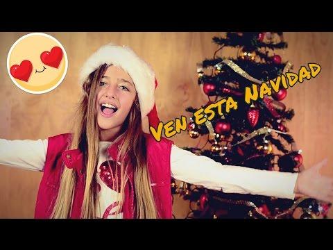 Ven Esta Navidad - ARIANN - Canción De Navidad - (Villancicos)