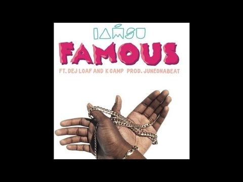 Iamsu! ft. Dej Loaf, K Camp - Famous [Prod. By JuneOnnaBeat] [New 2015]