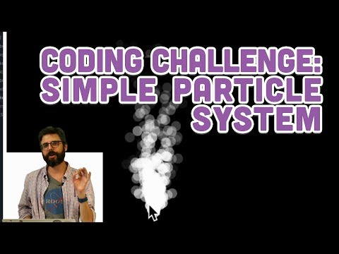 Simple Particle System - Coding Challenge #78 · The Coding Train