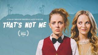 That's Not Me - Teaser Trailer
