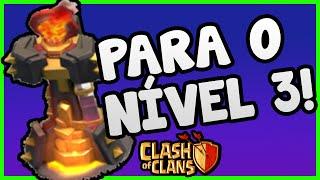 TORRE INFERNO PARA O NÍVEL 3! | Jogando Clash Of Clans #7