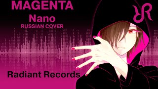 [Camellia] Magenta {RUSSIAN cover by Radiant Records} / Nanoir