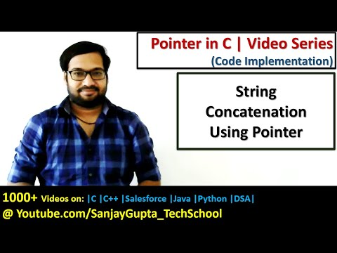 String Concatenation Using Pointers In C Programming | By Sanjay Gupta