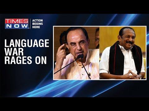 BJP's Subramanian Swamy, M.K Stalin, Majeed Memon & Others React On Vaiko Raking Up 'Hindi' Debate