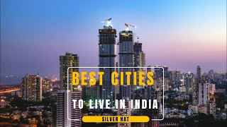Best Cities To Live in India 2020