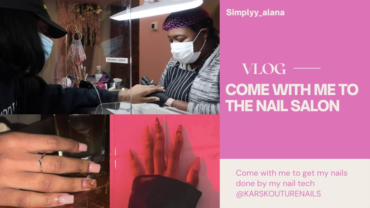 VLOG: Come to The Nail Salon With Me (Girl Talk, Covid, and A WORD!)