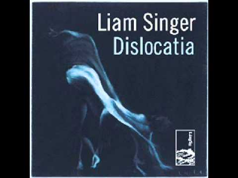 Liam Singer - Leave the World To Those Who Care