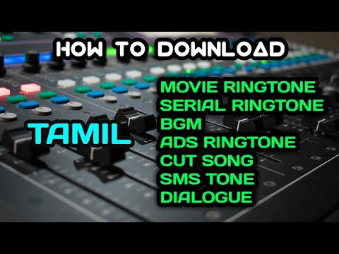 How To Download Tamil BGM , Ringtone , Serial Ringtone , Ads Ringtone , Cut Song , Msg Tone