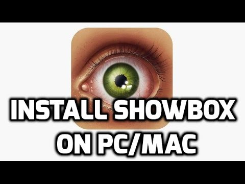 Showbox on PC Windows 10/8 1/7 | Install Showbox on Mac 2017