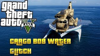 GTA 5 online : HOW  TO USE CARGO BOB AS A BOAT: (COOL TIP)