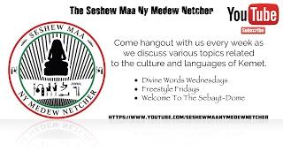 2017 - Seshew Maa Ny Medew Netcher