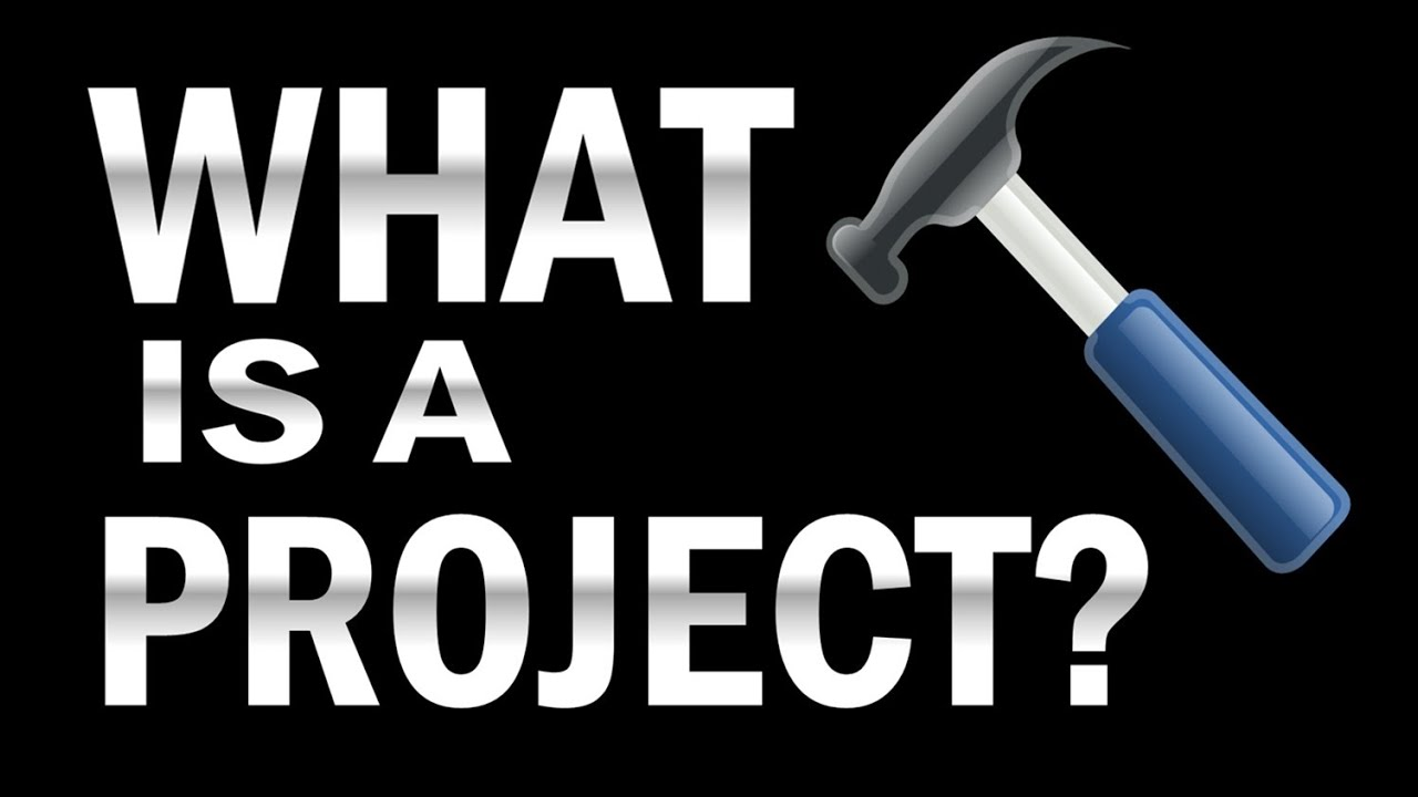 What is a Project  YouTube