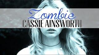 Cassie Ainsworth || Zombie