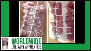 Tying A Loin Of Meat - How To Tie Meat - How To Tie Pork Loin - Cooking Classes