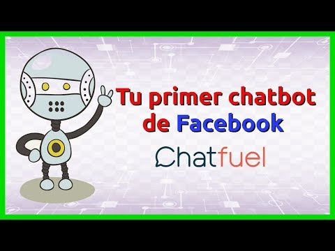 Tu Primer Chatbot De Facebook Con ChatFuel