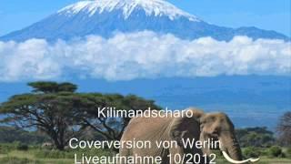 Kilimandscharo - Coverversion von werlin