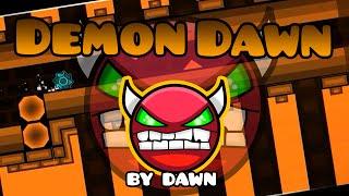 Geometry Dash [1.9] (Demon) - Demon Dawn by Dawn