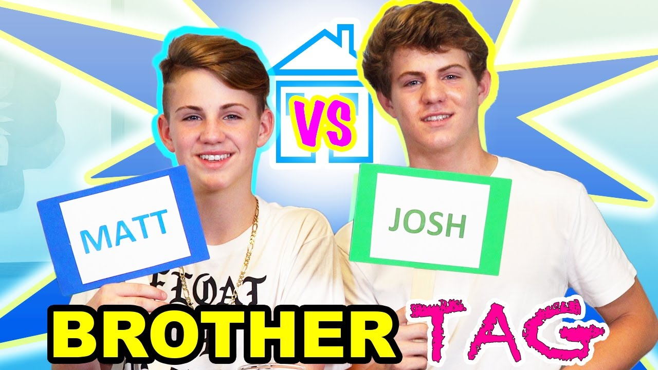 The Brother Tag (MattyBRaps vs Josh) - YouTube