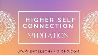 Higher Self Connection Meditation