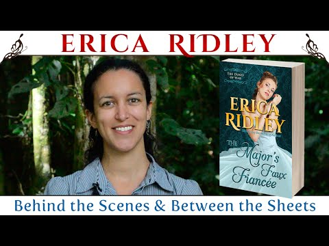 The Major's Faux Fiancee by Erica Ridley (Behind the Scenes & Between the Sheets)