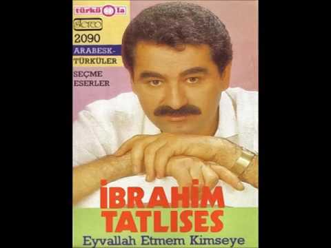 İbrahim Tatlises - Eyvallah Etmem (TürküOla kaset ) - YouTube