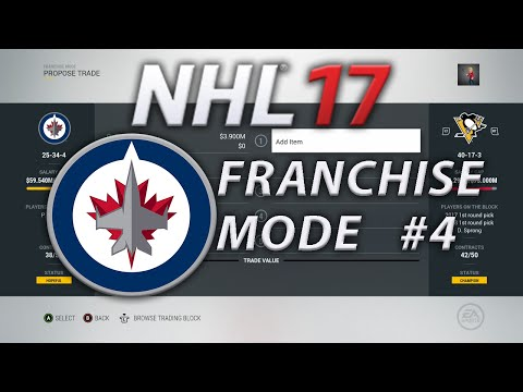 NHL 17 Franchise Mode Winnipeg Jets #4 | Trade Deadline and End of the Season
