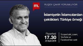 Ruşen Çakır yorumluyor. İslamiyetin İslamcılardan çektikleri: Türkiye örneği