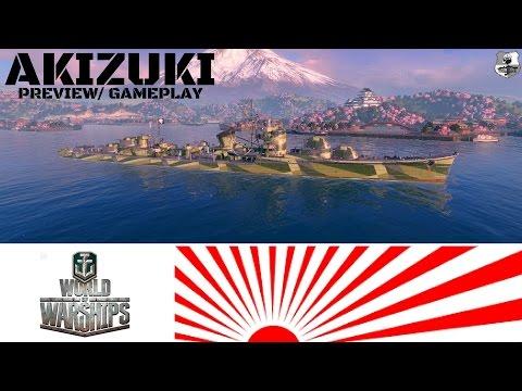 AKIZUKI - Novo DD IJN T8 Preview/ Gameplay (World of Warships )
