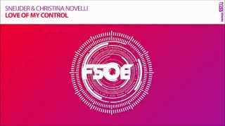 "Sneijder & Christina Novelli ""Love Of My Control"" **OUT NOW!!**"