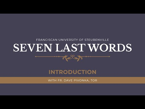 The Seven Last Words of Jesus | Introduction