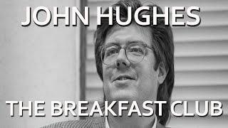 John Hughes Talks About Casting 'The Breakfast Club'