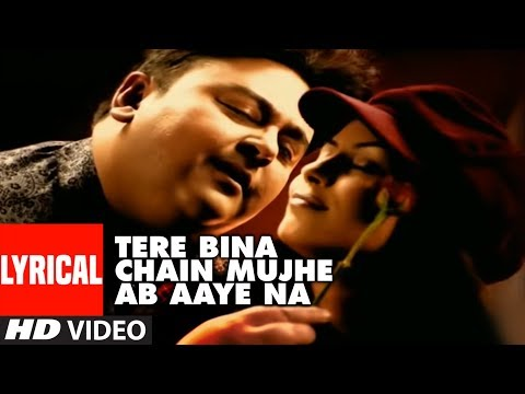 tere-bina-chain-mujhe-ab-aaye-na-lyrical-video-song-|-tera-chehra-|-adnan-sami-feat.-mahima-chaudhry