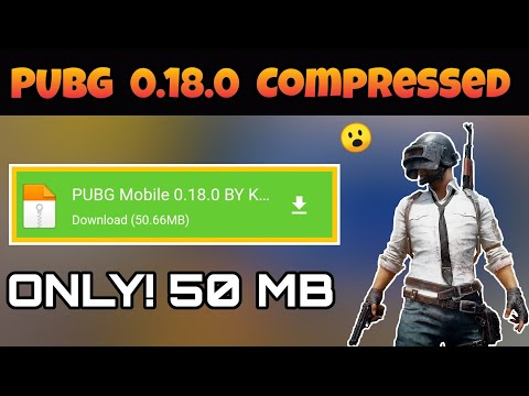 [50 MB] Download PUBG MOBILE 0.18.0 Highly Compressed For Android