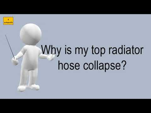 Why Is My Top Radiator Hose Collapse?