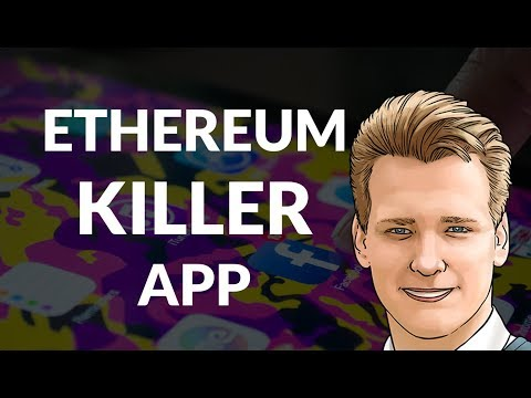Ethereum Killer App - Programmer explains