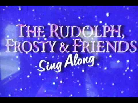 The Rudolph Frosty And Friends Sing Along (1996) Introduction